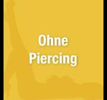 Ohne-Piercing